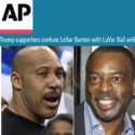 AP Claims Trump Supporters 'Confuse' LeVar and LaVar with No Examples